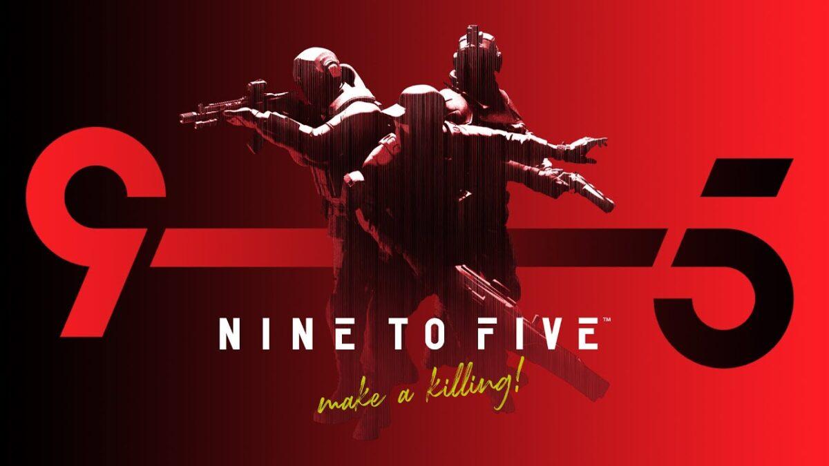 3v3v3 FPS Oyunu Nine to Five Bu Hafta Sonu Açık Betada