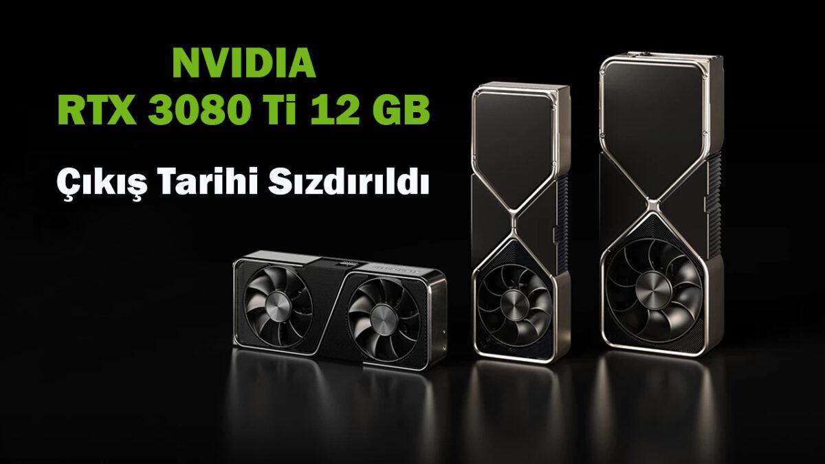 12 GB Belleğe Sahip NVIDIA GeForce RTX 3080 Ti, Nisan'da Piyasaya Sürülecek mi?
