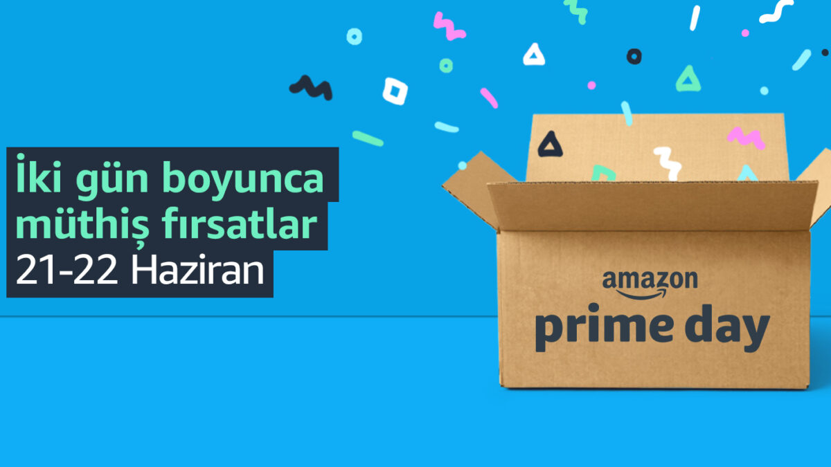 Amazon Prime Day bugün başladı!