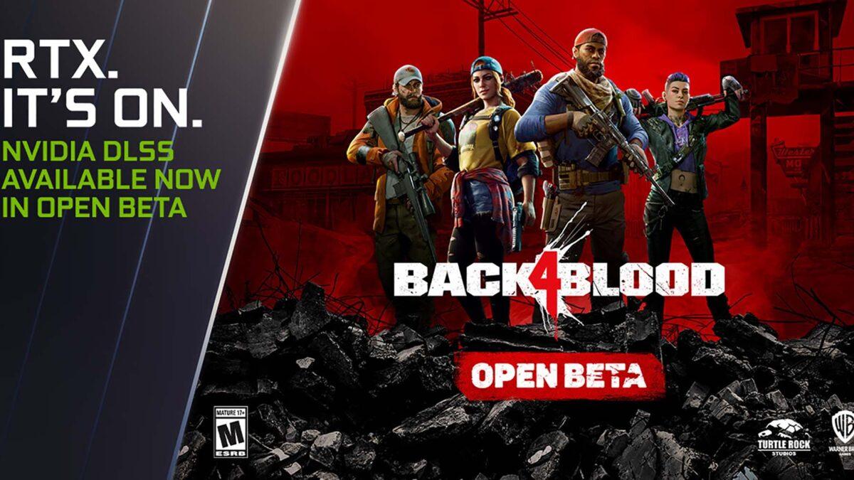 NVIDIA DLSS, Back 4 Blood Açık Beta'nın Performansını Artırıyor