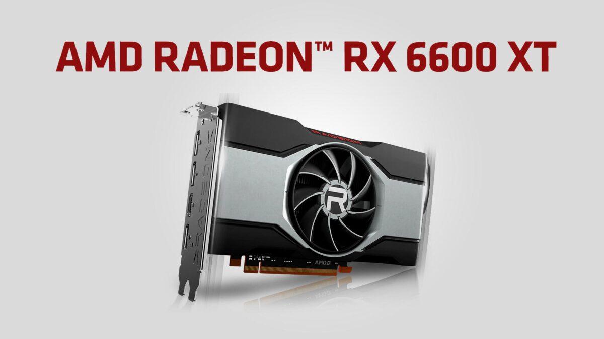 AMD Radeon RX 6600 XT Grafik Kartı Duyuruldu